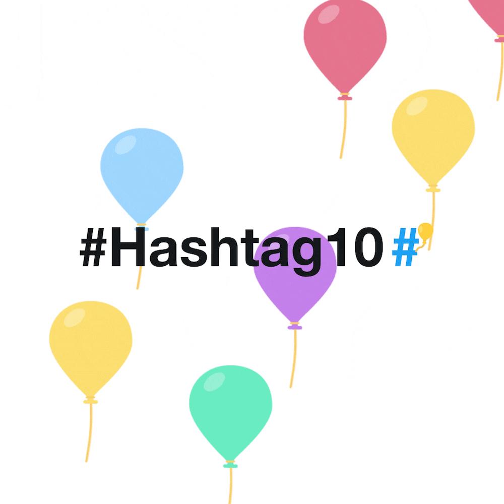 Happy 10th Birthday To The #hashtag